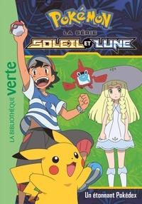 Natacha Godeau - Pokémon soleil et lune Tome 3 : Un étonnant Pokédex.