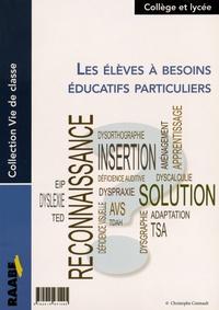 Natacha Gousserey-Bénard - Les élèves à besoins éducatifs particuliers.