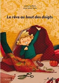 Natacha Guilbert et Anne-Soline Sintes - Le rêve au bout des doigts.