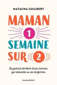 eBookStore: Maman 1 semaine sur 2 9782501134231