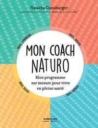 Natacha Gunsburger - Mon coach naturo - Mon programme sur mesure pour vivre en pleine santé.