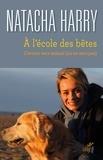Natacha Harry - A l'école des bêtes - L'avenir sera animal (ou ne sera pas).