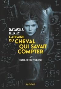 Natacha Henry - L'affaire du cheval qui savait compter.