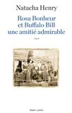 Natacha Henry - Rosa Bonheur et Buffalo Bill, une amitié admirable.
