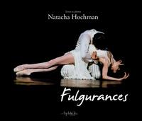Natacha Hochman - Fulgurances.