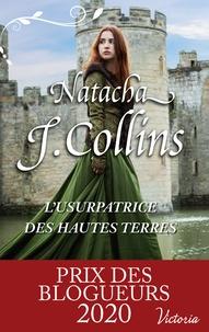 Natacha J. Collins - L'usurpatrice des Hautes Terres.