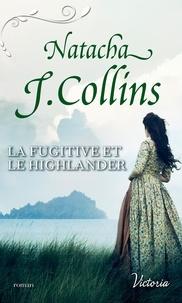 Rechercher des livres téléchargeables La fugitive et le highlander in French 9782280434843 iBook CHM DJVU
