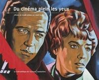Natacha Laurent - Du cinéma plein les yeux - Affiches de façade peintes par André Azaïs.