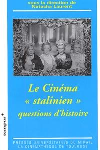 Ucareoutplacement.be Le cinéma stalinien - Questions d'histoire Image
