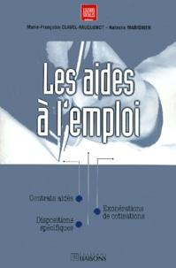 Natacha Marignier et Marie-Françoise Clavel-Fauquenot - Les aides à l'emploi.