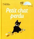 Natacha et Albertine Deletaille - Petit chat perdu. 1 CD audio