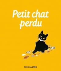 Natacha et Albertine Deletaille - Petit chat perdu.