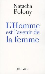 LHomme est lavenir de la femme - Autopsie du féminisme contemporain.pdf