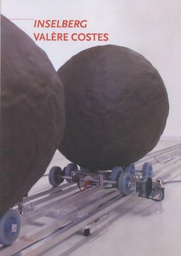 Natacha Pugnet et Baptiste Lanaspeze - Inselberg - Valère Costes.