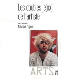 Natacha Pugnet - Les doubles jeux de l'artiste - identité, fiction et représentation de soi dans les pratiques contemporaines.