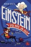 Natacha Quentin - Einstein vu par un ado et par ses potes !.