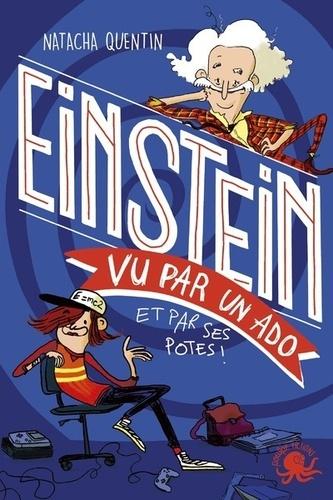Einstein vu par un ado et par ses potes !
