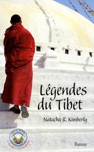 Natacha-R Kimberly - Légendes du Tibet.