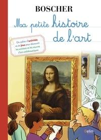 Natacha Scheidhauer et Béatrice Rodriguez - Ma petite histoire de l'art.