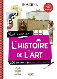 Natacha Scheidhauer et Béatrice Rodriguez - Tout savoir sur... l'histoire de l'art - Avec 1 poster et des autocollants.