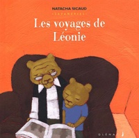 Natacha Sicaud - Les voyages de Léonie.