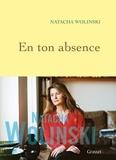 Natacha Wolinski - En ton absence.