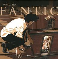 Nataël et  Béja - Fantic Tome 1 : Amnésia.