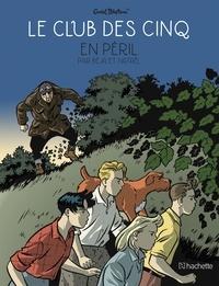 Nataël et  Béja - Le Club des Cinq (BD)  : Le Club des Cinq en péril.
