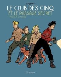 Nataël et  Béja - Le Club des Cinq (BD)  : Le Club des Cinq et le passage secret.