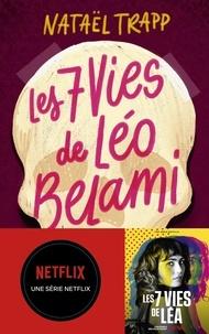 Nataël Trapp - Les 7 vies de Léo Belami.