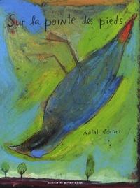 Natali Fortier - Sur la pointe des pieds.
