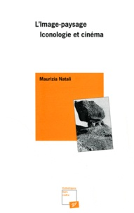 Natali - Image-paysage, iconologie et cinéma.