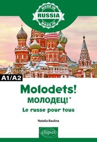 Epub ebooks télécharger gratuitement Molodets ! A1/A2  - Le russe pour tous en francais 9782340036086 par Natalia Baulina