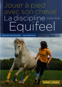 Jouer à pied avec son cheval - La discipline Equifeel.pdf