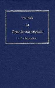 Les Oeuvres complètes de Voltaire - Tome 136, Corpus des notes marginales de Voltaire, 1re partie, A-Buzonnière.pdf