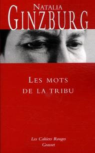Natalia Ginzburg - Les mots de la tribu.