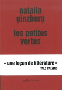 Natalia Ginzburg - Les petites vertus.