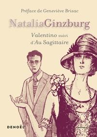 Natalia Ginzburg - Valentino - Suivi d'Au Sagittaire.