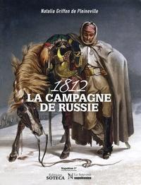 Natalia Griffon de Pleineville - 1812, la campagne de Russie.