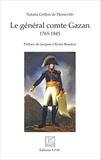 Natalia Griffon de Pleineville - Le général comte Gazan (1765-1845).