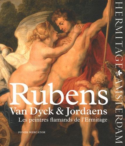 Natalia Gritsai - Rubens, Van Dyck & Jordaens - Les peintres flamands de l'Ermitage.