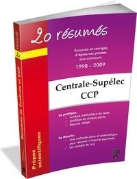 Accentsonline.fr 20 résumés - Enoncés et corrigés de sujets posés aux concours Centrale-Supélec, Concours Commun Polytechniques Banque PT Image
