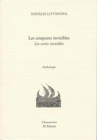 Natalia Litvinova - Les coupures invisibles.