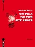 Natalia Moret - Un fils de pub aux abois.