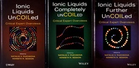 Satt2018.fr Ionic Liquids Uncoiled - Critical Expert Overviews, 3 volumes Image