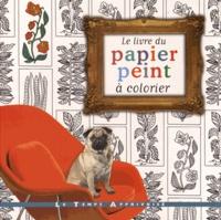 Le livre du papier peint à colorier.pdf