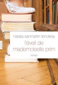L'éveil de mademoiselle Prim - Natalia Sanmartin Fenollera |