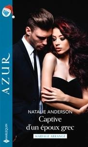 Natalie Anderson - Captive d'un époux grec.