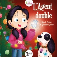 Natalie Breton et Amandine Gardie - L'Agent double - Collection BAMBOU.