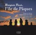 Natalie Brunner-Patthey et Olivier Brunner-Patthey - Rapa Nui, l'île de Pâques.